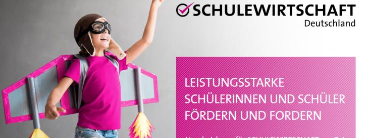 """""""Leistungsstarke Schülerinnen und Schüler fördern und fordern"""" – neue Handreichung für SCHULEWIRTSCHAFT vor Ort"""